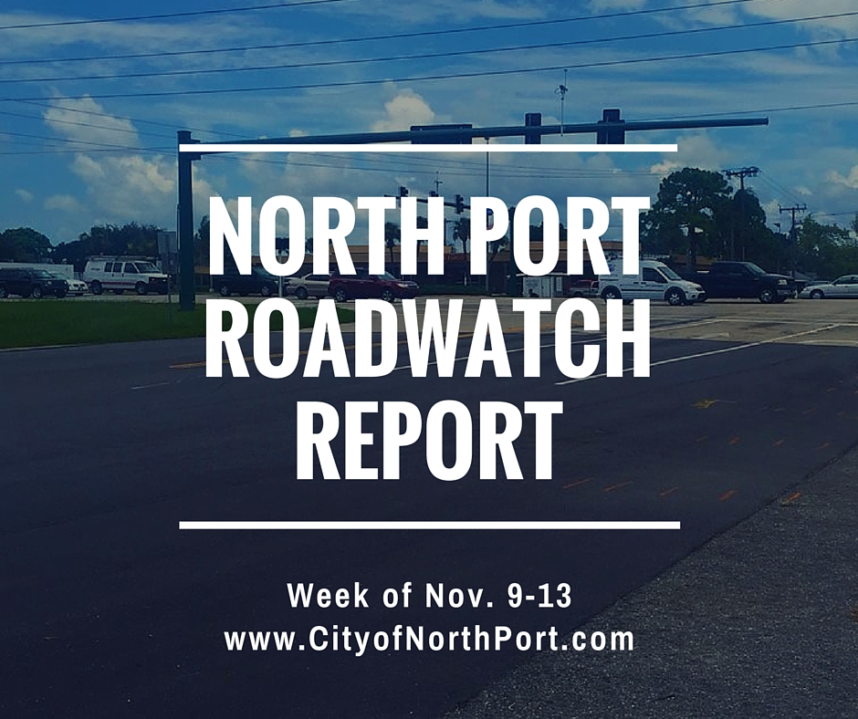 City of North Port Roadwatch Report