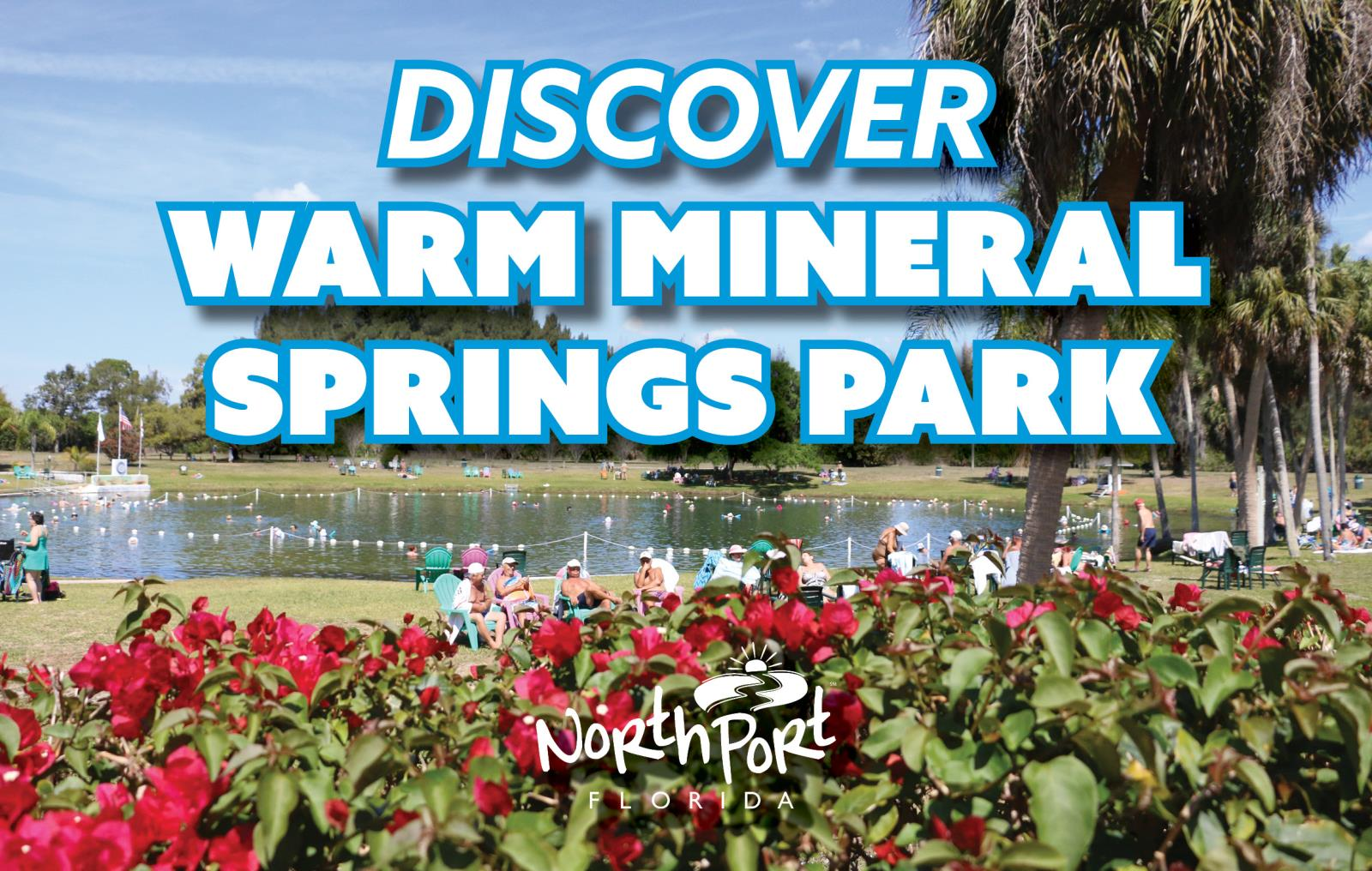 Photograph of Warm Mineral Springs Park with the words