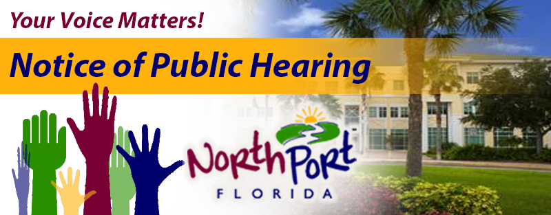 Notice of Public Hearing Your Voice Matters