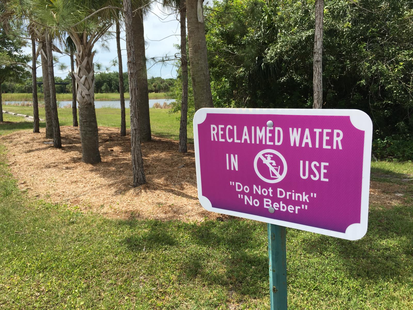 Reclaimed Water In Use Sign